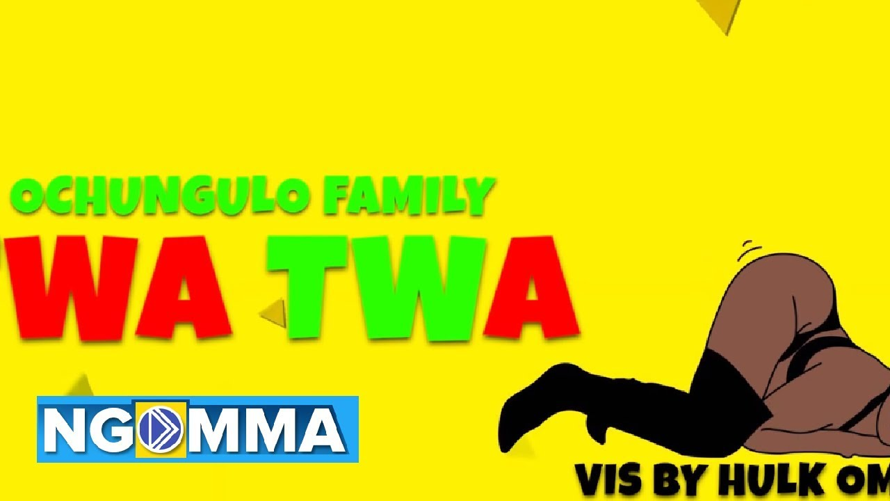 Twa twa by ochungulo mp3 download